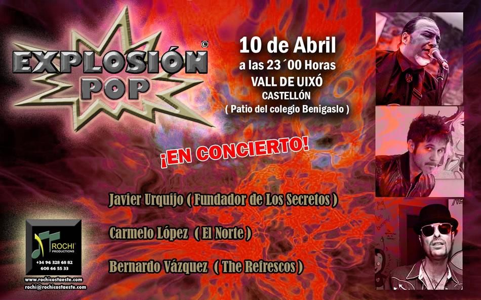 Explosión Pop – 10 de Abril de 2015 – Vall D'Uxo – Castellón