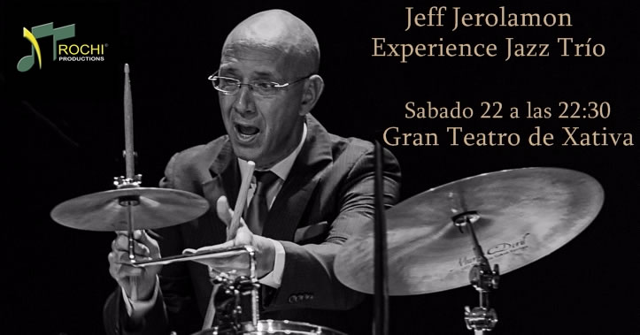 Jeff Jerolamon Experience en el Gran Teatro de Alzira