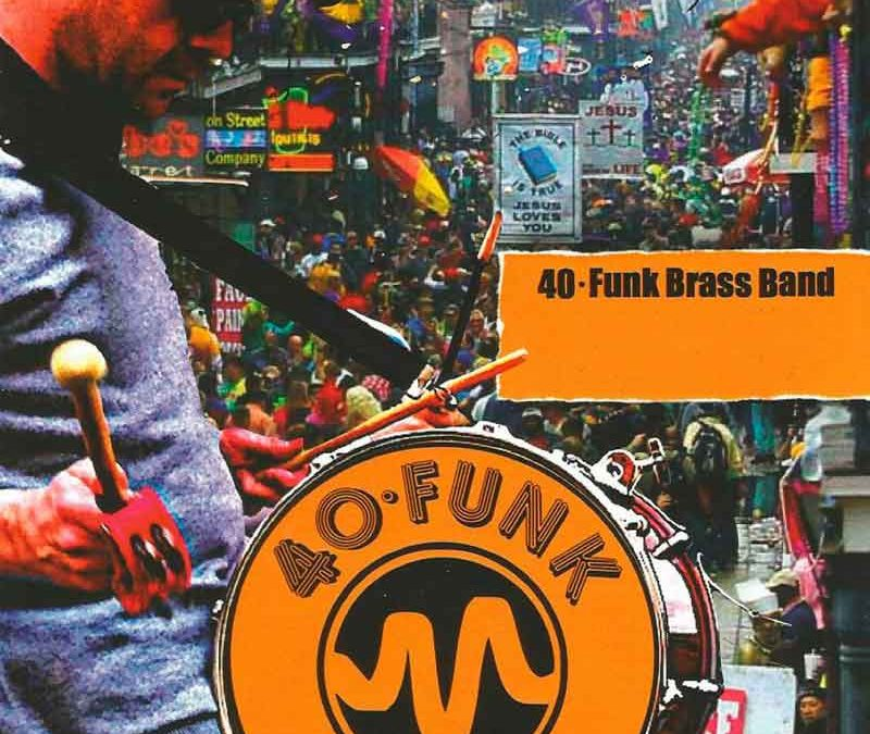 Actuación 40 Funk Brass Band – Jueves 6 de Julio a las 22:30 horas – Jardines del Palau (Valencia)