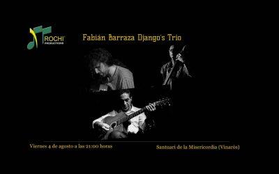 Fabián Barraza Django's TRIO Vinaròs