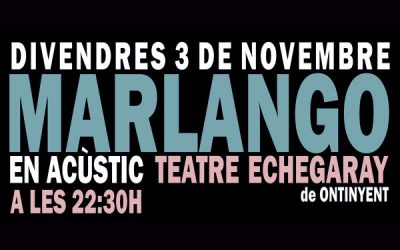 Actuación Marlango – Viernes 3 de noviembre a las 22:30 horas – Teatro Echegaray (Ontinyent)