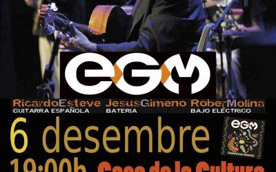 Actuación EG&M – Miércoles 6 de diciembre a las 19:00 horas – Casa de la Cultura (La Pobla de Vallbona)