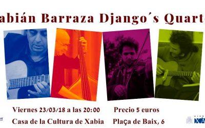 Actuación de Fabián Barraza Django's Quartet – Viernes 23 de marzo a las 20:00 horas – Centro Cultural de Xàbia, Alicante.