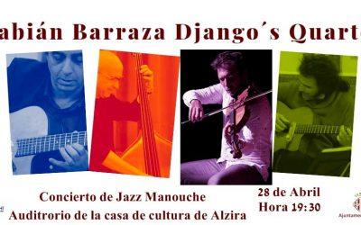 Fabián Barraza Django's Quartet Casa de Cultura de Alzira, 19'30 horas 28 de abril
