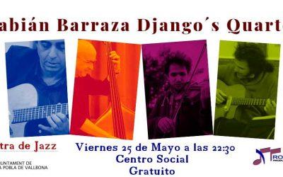 Actuación de Fabián Barraza Django's Quartet – Viernes 25 de mayo a las 22:30 horas – Centro Social de La Pobla de Vallbona, Valencia.