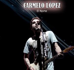 CARMELO LÓPEZ – EL NORTE
