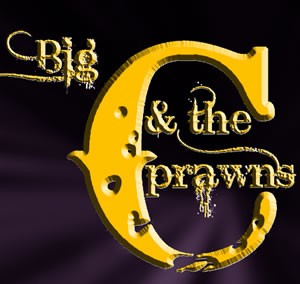 Big C and the Prawns – Homenaje a las divas del rock