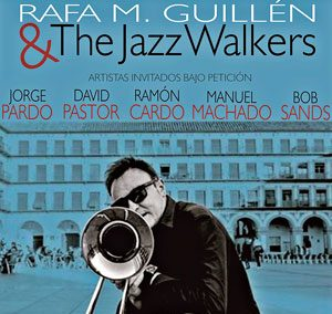 Rafa M. Guillén & The Jazz Walkers