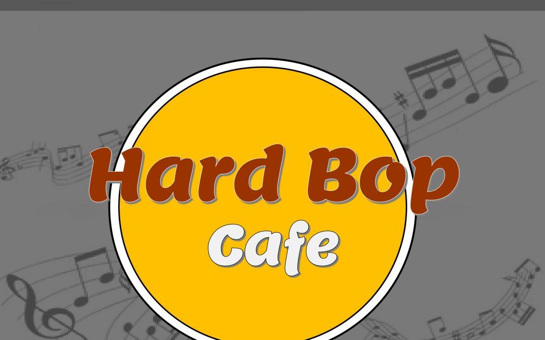 Hard Bop Cafe