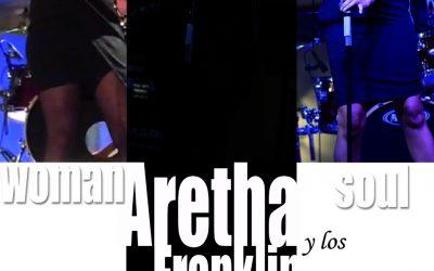 Aretha y Los Franklin – 8 de Agosto –  Ontinyent