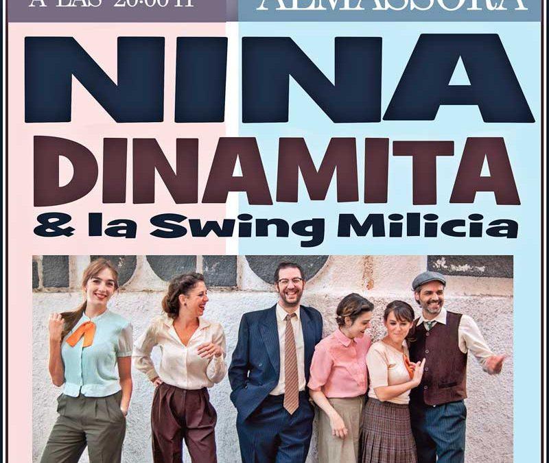Nina Dinamita and la Swing Milicia este próximo sábado 17 de Octubre en la Plaza de España de Almassora a las 20.00h