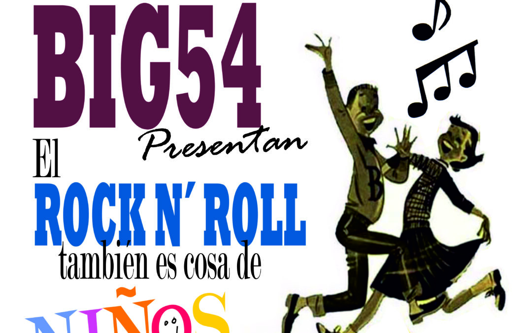 El Rock & Roll es cosa de niños ..y de padres el domingo, 9 de Mayo en Elche