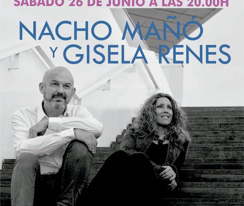 Nacho Mañó y Gisela Renes el 26 de junio en el Auditorio de Torrent a las 20.00h