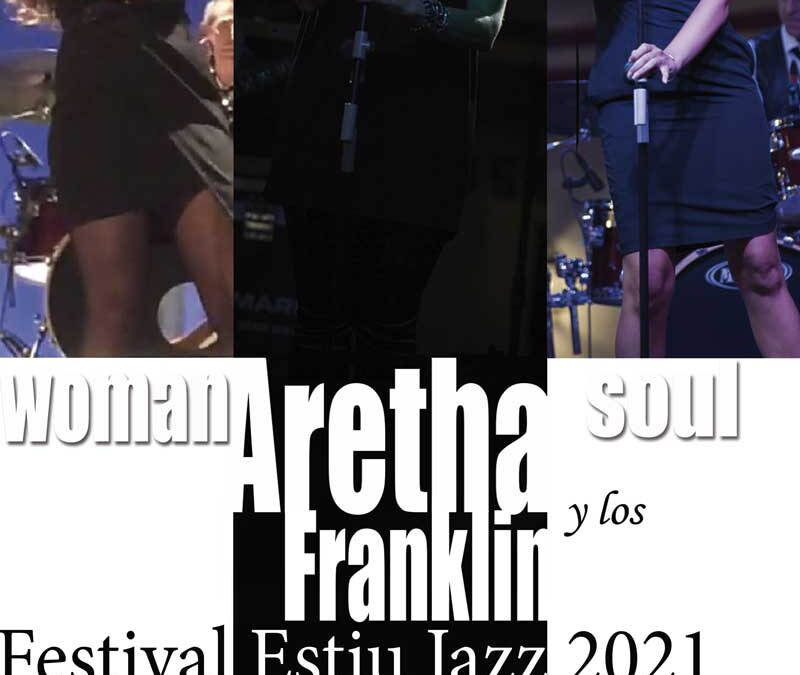 Aretha y los Franklin el 31 de julio de 2021 en el Parque Campet a las 22h de Petrer