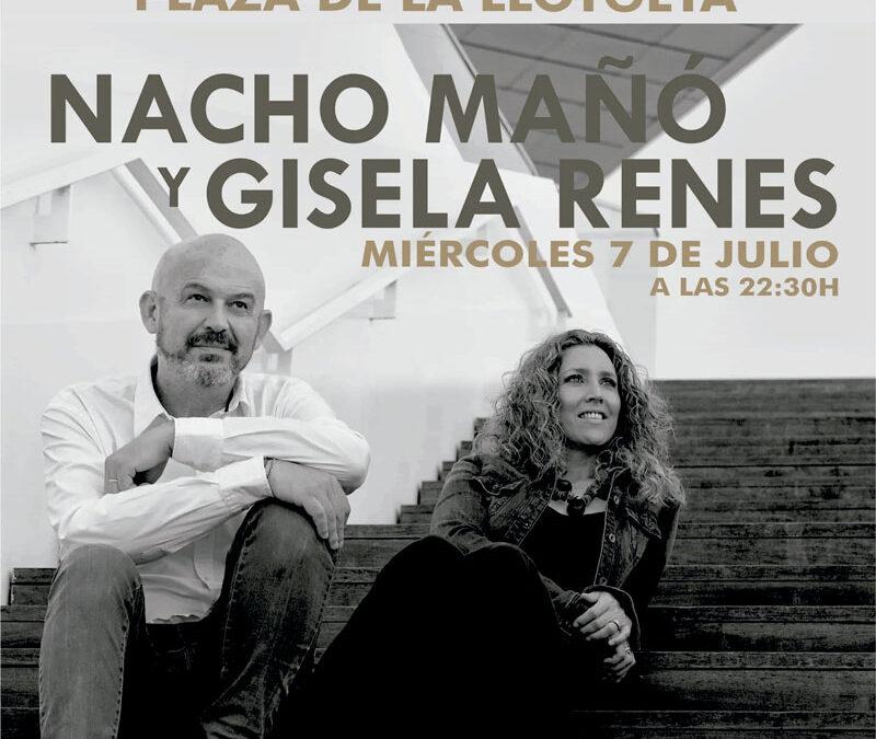 Nacho Mañó y Gisela Renes el 7 de Julio en el festival Sifasol de Catarroja